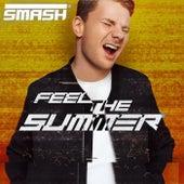 Feel the Summer von Smash