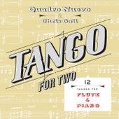 Tango for Two: 12 Tangos for Flute & Piano by Quadro Nuevo