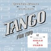 Tango for Two: 12 Tangos for Cello & Piano by Quadro Nuevo