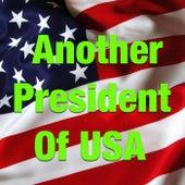 Another President Of USA de Various Artists