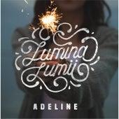 Lumina Lumii by Adeline