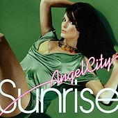 Sunrise by Angel City