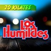 20 Kilates by Los Humildes