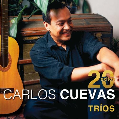 20 Éxitos: Tríos by Carlos Cuevas