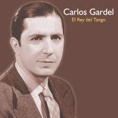 El Rey del Tango by Carlos Gardel
