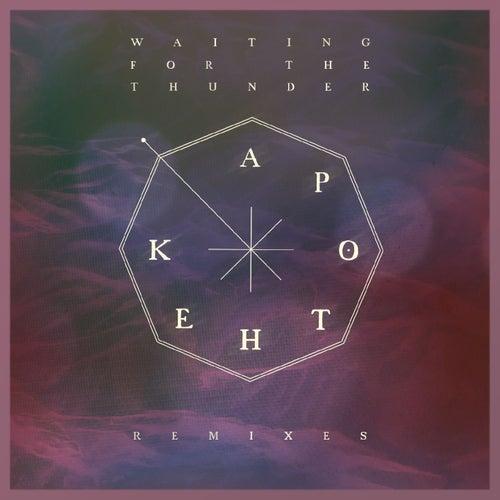 Waiting for the Thunder (Remixes) von Apothek