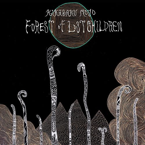 Forest of Lost Children by Kikagaku Moyo