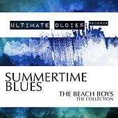 Ultimate Oldies: Summertime Blues (The Beach Boys - The Collection) by The Beach Boys