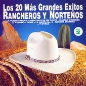 Los 20 Más Grandes Éxitos Rancheros y Norteños, Vol. 2 by Various Artists