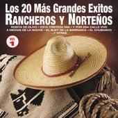 Los 20 Más Grandes Éxitos Rancheros y Norteños, Vol. 1 by Various Artists