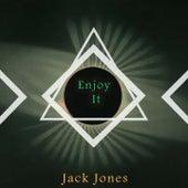 Enjoy It de Jack Jones