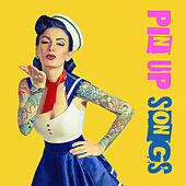 Pin up Songs by Various Artists