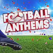 Football Anthems 2016 de Various Artists