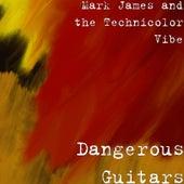 Dangerous Guitars by Mark James (2)