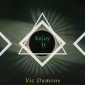 Enjoy It von Vic Damone