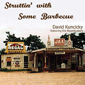 Struttin' with Some Barbecue (feat. The Boombusters) de David Kuncicky