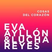 Cosas del Corazón (Dúos) by Lucha Reyes