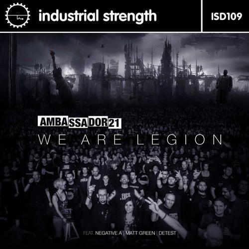 We Are Legion by Ambassador 21