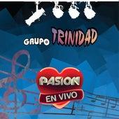 En Vivo en Pasión by Grupo Trinidad