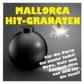 Mallorca Hit-Granaten! (News, Kult und Fussball-Hits von und für die Insel!) von Various Artists