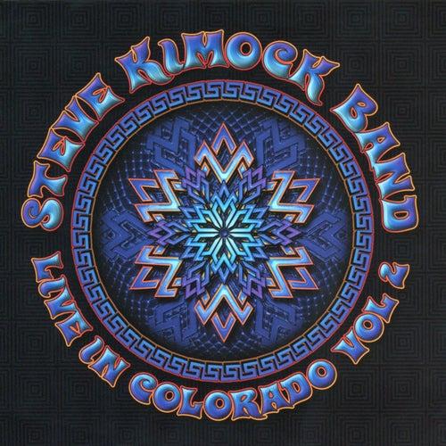 Live in Colorado, Vol. 2 by Steve Kimock Band