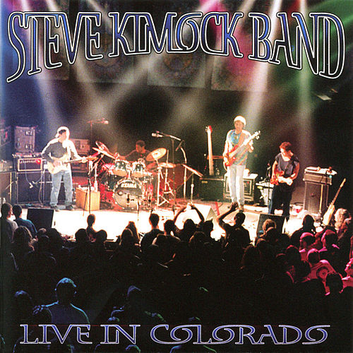 Live in Colorado by Steve Kimock Band
