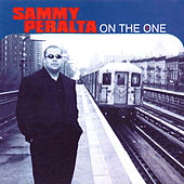 On the One by Sammy Peralta