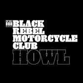 Howl von Black Rebel Motorcycle Club