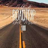 Ultimate Roadtrip Rock Music, Vol. 2 by Various Artists