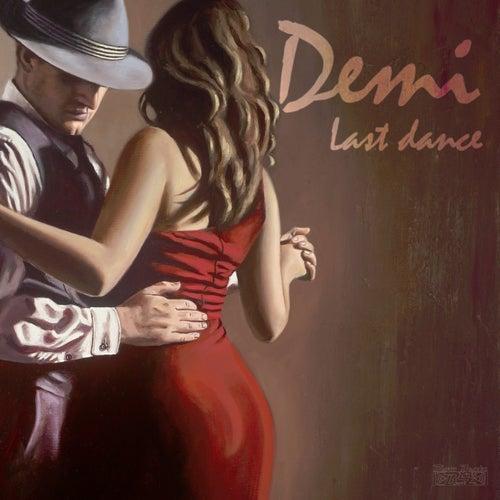 Last Dance by Demi