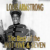 Louis Armstrong: The Best of the Hot Five & Seven by Louis Armstrong