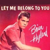 Let Me Belong to You de Brian Hyland