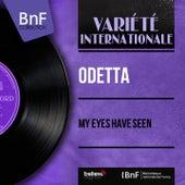 My Eyes Have Seen (Mono Version) by Odetta