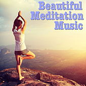Beautiful Meditation Music by Various Artists