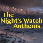 The Night's Watch Anthems de Various Artists