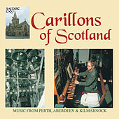 Carillons of Scotland by Various Artists