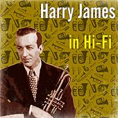 Harry James in Hi-Fi by Harry James