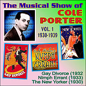 The Musical Show of Cole Porter 1930-1939-Vol I by Various Artists
