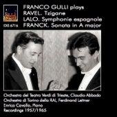 Ravel: Tzigane - Lalo: Symphonie espagnole - Franck: Violin Sonata in A Major by Franco Gulli