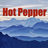 Hot Pepper by Various Artists