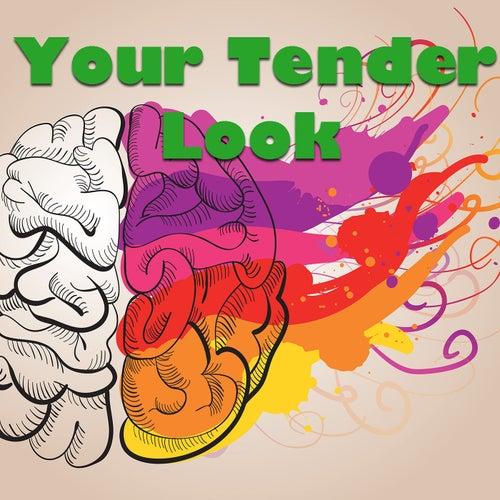 Your Tender Look de Various Artists