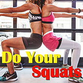 Do Your Squats von Various Artists