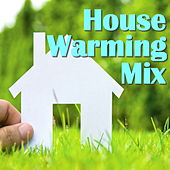 House Warming Mix de Various Artists