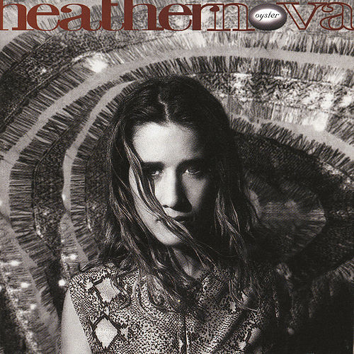 Oyster by Heather Nova