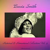 Bessie Smith Restored & Remastered Collection, Vol. 9 (All Tracks Remastered 2016) de Bessie Smith