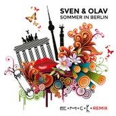 Sommer in Berlin (E.M.C.K. Remix) by Sven & Olav