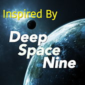Inspired By 'Deep Space Nine' by Various Artists