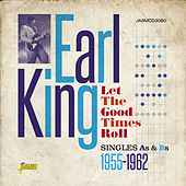 Let the Good Times Roll by Earl King