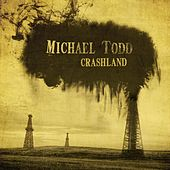 Crashland di Michael Todd