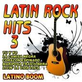 Latin Rock Hits 3 by Latino Boom